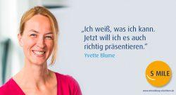 s.mile erleichtert Entwicklung: Yvette Blume
