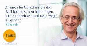 s.mile Coach Klaus Mahr: Das Unbekannte entdecken & kennenlernen