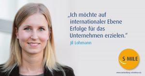 Jil Lohmann: Ich wünsche mir – in zwei Jahren – mit Gelassenheit in meiner jetzigen Position gefestigt zu sein.